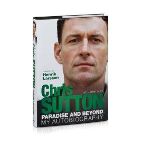 Celtic Chris Sutton Paradise and Beyond Autobiography
