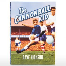 Everton Dave Hickson: The Cannonball Kid