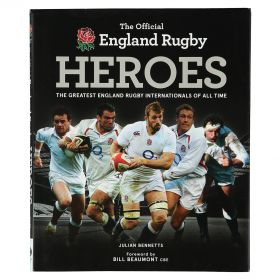 England Rugby Heroes - The Greatest Rugby Internationals of All Time Book